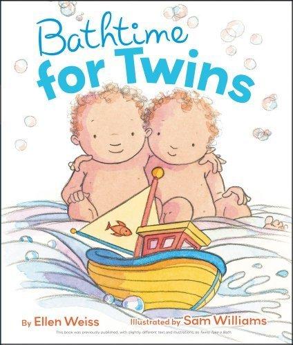 Bathtime for Twins by Weiss, Ellen (2012) Board book