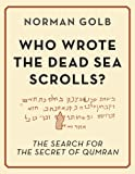 Image de Who Wrote the Dead Sea Scrolls? (English Edition)