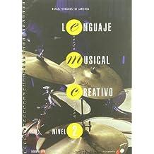 Lenguaje musical creativo - nivel 2 (Musica Creativa)