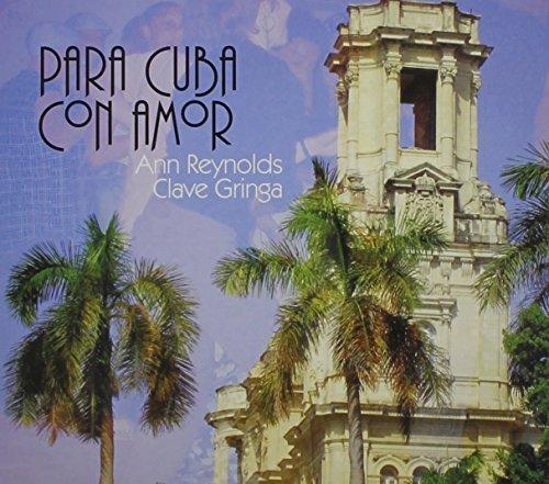 Para Cuba Con Amor by Ann Reynolds (2013-05-04)