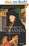 The Great Humanists: An Introduction
