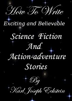 how to write a science fiction novel The challenge of writing science fiction and fantasy ix you get a brilliant idea for a novel and begin writing at the rate of 1,000 finished words a day.