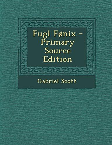 Fugl Fonix - Primary Source Edition