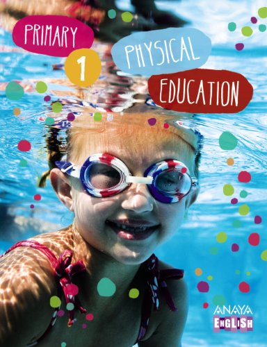Physical Education 1. (Anaya English) - 9788467845969 por Manuel Vizuete Carrizosa