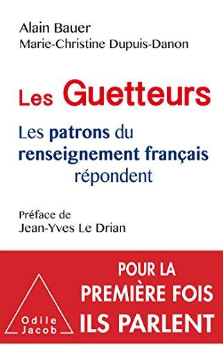 Les Guetteurs par Alain Bauer