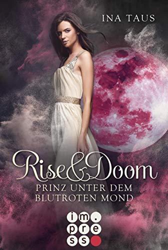 Rise & Doom 2: Prinz unter dem blutroten Mond (Mädchen, Kleid Roten)