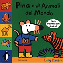 Pina e gli animali del mondo. Libro pop-up