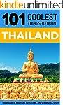Thailand: Thailand Travel Guide: 101...