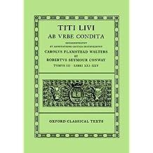 Titi Livi AB Vrbe Condita: Tomvs III: Libri XXI-XXV