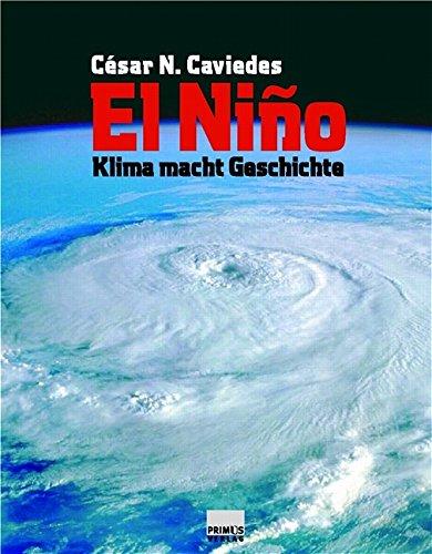 El Niño. Klima macht Geschichte