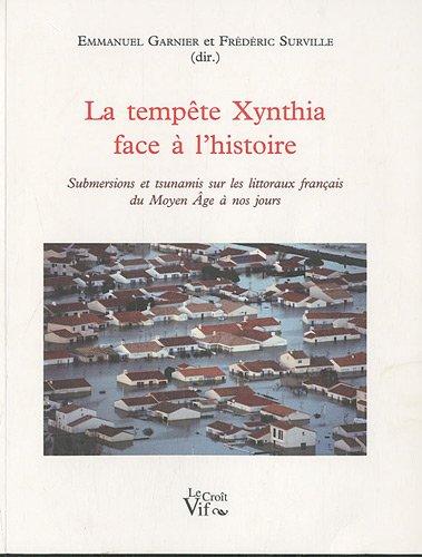 La tempte Xynthia face  l'histoire