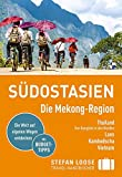 Stefan Loose Reiseführer Südostasien, Die Mekong Region -
