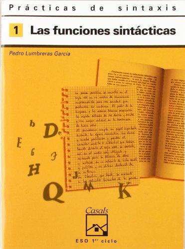 Prácticas de sintaxis 1. Las funciones sintácticas - 9788421821398 por Pedro Lumbreras García