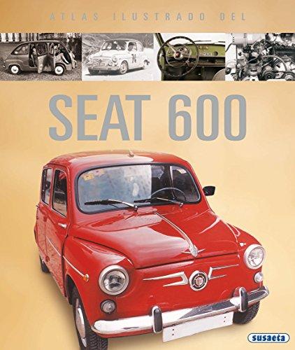 Seat 600 (atlas ilustrado) por Equipo Susaeta
