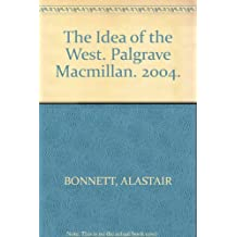 The Idea of the West. Palgrave Macmillan. 2004.