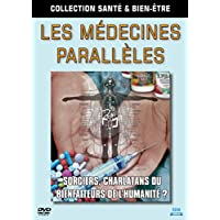 Collection santé et bien-être - Les médecines parallèles