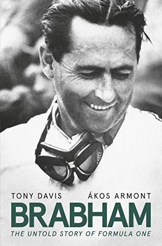 Brabham: The Untold Story of Formula One (English Edition) -