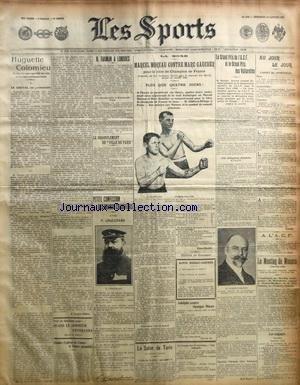 SPORTS (LES) [No 1148] du 22/01/1908 - BOXE - MOREAU CONTRE GAUCHER - CONFESSION DE CHAUCHARD - HUGUETTE COLOMIEU - LE GRAND DE L'ACF - FARMAN A LONDRES - LE DEGONFLEMENT DU VILLE-DE-PARIS - LE MEETING DE MONACO - LE SALON DE TURIN - ALPHONSE CONTRE GEORGES MOORE par Collectif