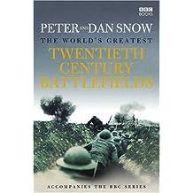 The World's Greatest Twentieth Century Battlefield