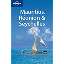 Mauritius, Réunion & Seychelles (Country Regional Guides)