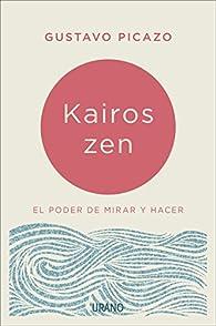 Kairos Zen par Gustavo Picazo