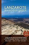 GEQUO Lanzarote Wanderführer: Mit 23 Wanderungen und detaillierten Karten - Gequo Travel
