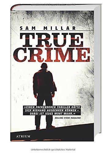 Buchseite und Rezensionen zu 'True Crime' von Sam Millar