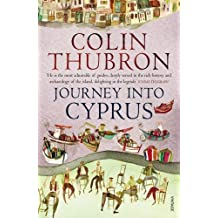 Journey Into Cyprus by Colin Thubron (2012-07-09)