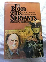 The Blood of His Servants / by Malcolm C. MacPherson