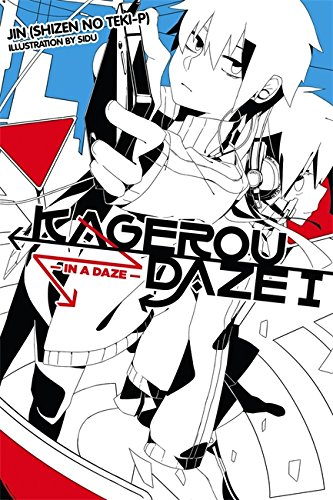 Kagerou Daze, Vol. 1 (light novel): In a Daze por Jin