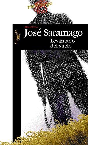 Levantado del suelo eBook: Saramago, José: Amazon.es: Tienda Kindle