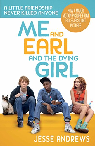 Me and Earl and the Dying Girl di Jesse Andrews