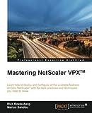 Mastering NetScaler VPX (TM)