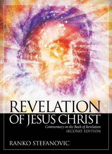 Revelation of jesus christ commentary on the book of revelation revelation of jesus christ commentary on the book of revelation by stefanovic ranko fandeluxe Gallery