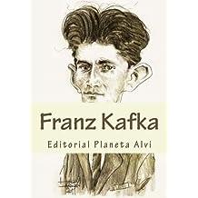 Franz Kafka: Editorial Planeta Alvi