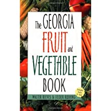 Georgia Fruit & Vegetable Book (Southern Fruit and Vegetable Books) by Walter Reeves (2002-04-05)