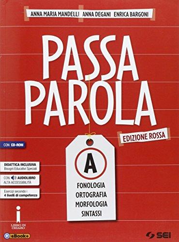 Passaparola. Vol. A-Test d'ingresso-Mappe schemi e tabelle-LAboratorio. Ediz. rossa. Per la Scuola media. Con CD. Con e-book. Con espansione online