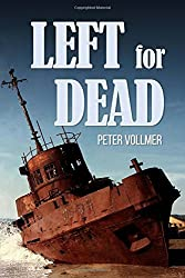 Left for Dead by Peter Vollmer (2016-02-10)