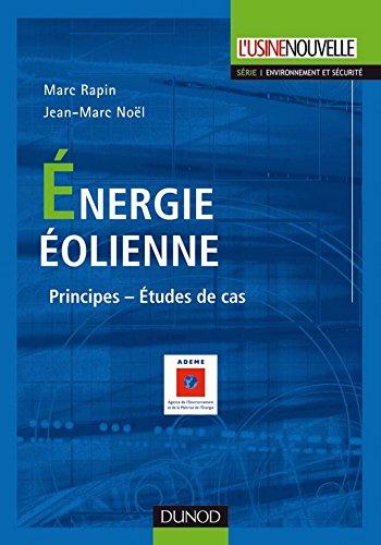 En ligne téléchargement Énergie éolienne - 2e éd. : Du petit éolien à l'éolien off shore (Technique et Ingénierie) pdf, epub ebook