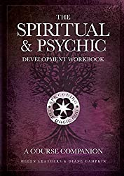 The Spiritual & Psychic Development Workbook - A Course Companion