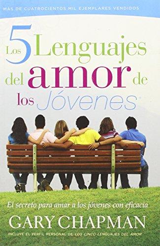 EPUB Los 5 lenguajes del amor de los jovenes: el secreto para amar a los jovenes con eficacia Descargar gratis