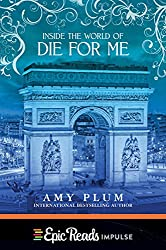 Inside the World of Die for Me