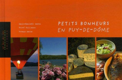 Petits bonheurs en Puy-de-Dôme