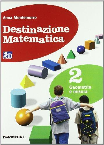Destinazione matematica. Per la Scuola media. Con espansione online: DESTIN.MAT. GEOMETRIA 2