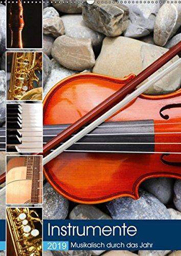 Instrumente - Musikalisch durch das Jahr (Wandkalender 2019 DIN A2 hoch): Verschiedene Musikinstrumente, klassisch und modern (Monatskalender, 14 Seiten ) (CALVENDO Kunst)