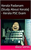 Kerala Padanam (Study About Kerala) - Kerala PSC Exam (Malayalam Edition)