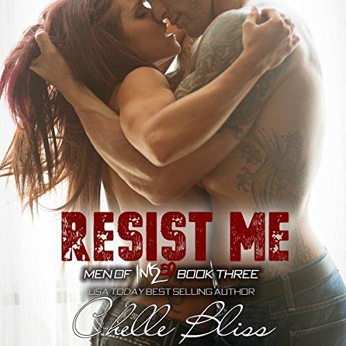 Resist Me: Men of Inked, Book 3
