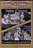 Dédée d'Anvers / Les miracles n'ont lieu qu'une fois - Coffret 2 DVD