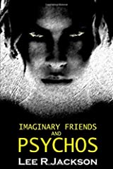 Imaginary Friends and Psychos Paperback