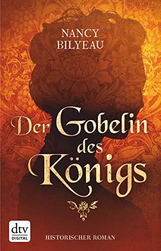 Amerika Wandteppiche (Der Gobelin des Königs: Historischer Roman (Joanna-Stafford-Reihe (Tudorzeit) 3))